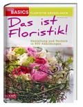 Das ist Floristik