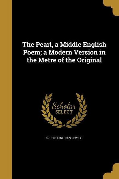 PEARL A MIDDLE ENGLISH POEM A