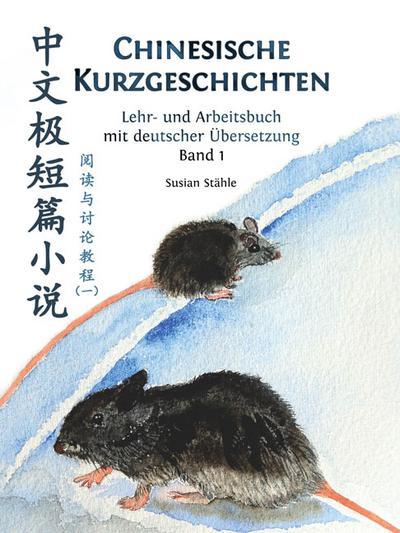 Ausgewählte chinesische Kurzgeschichten lesen und diskutieren 1