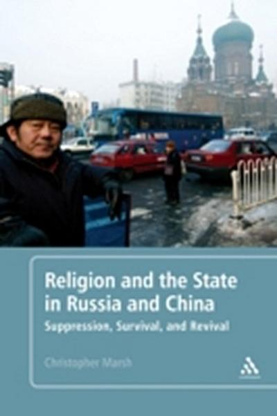 Religion and the State in Russia and China