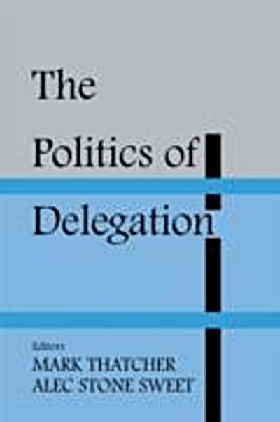 Politics of Delegation