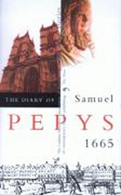 The Diary of Samuel Pepys: 1665