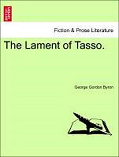 The Lament of Tasso.