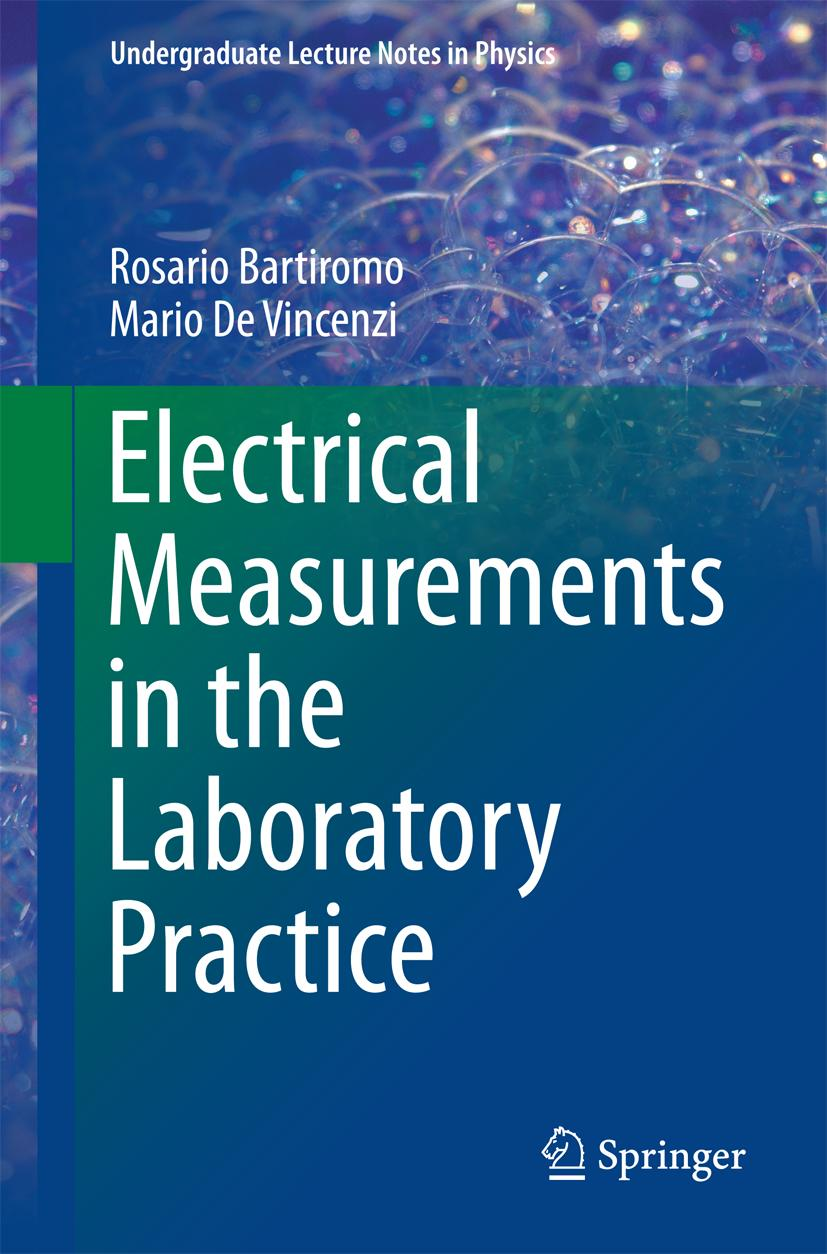 Electrical Measurements in the Laboratory Practice Rosario Bartiromo
