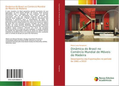 Dinâmica do Brasil no Comércio Mundial de Móveis de Madeira