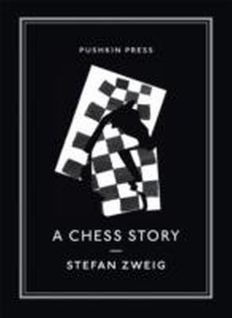 Stefan Zweig ~ A Chess Story 9781782270119