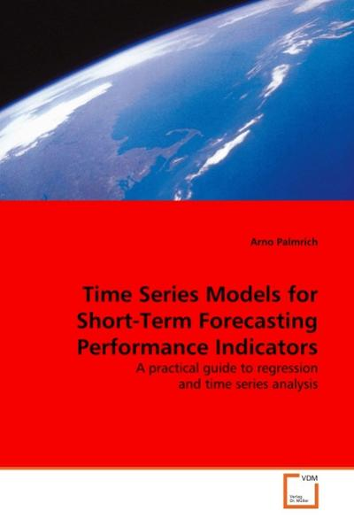 Time Series Models for Short-Term Forecasting Performance Indicators