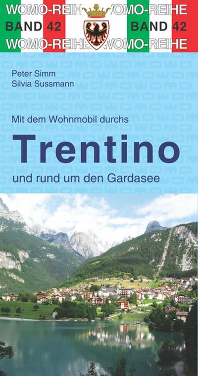 Mit dem Wohnmobil ins Trentino / Gardasee