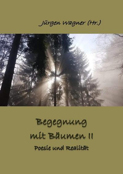Begegnung mit Bäumen II
