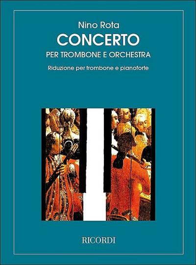 Concerto per trombone e orchestraper trombone e pianoforte