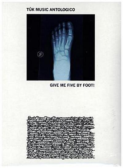 Give Me Five By Foot!