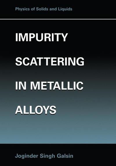 Impurity Scattering in Metallic Alloys