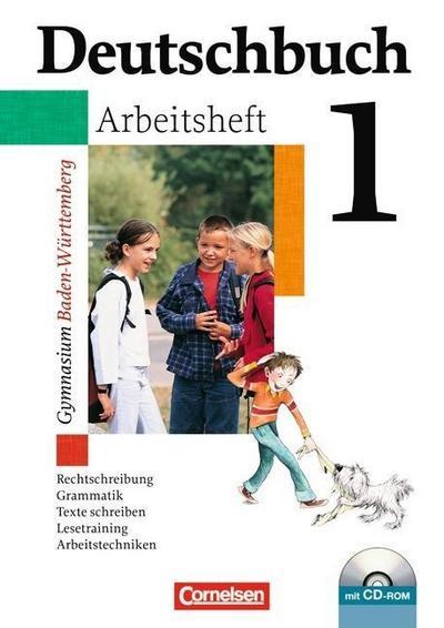 Deutschbuch Gymnasium 01. 5. Schuljahr. Arbeitsheft mit Lösungen und CD-ROM. Baden-Württemberg