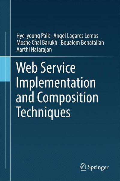 Web Service Implementation and Composition Techniques