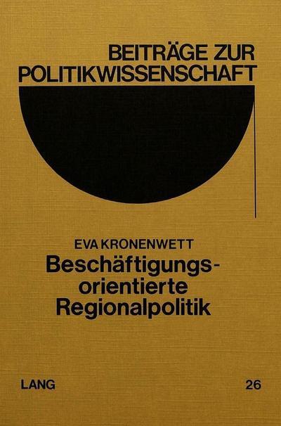 Beschäftigungsorientierte Regionalpolitik
