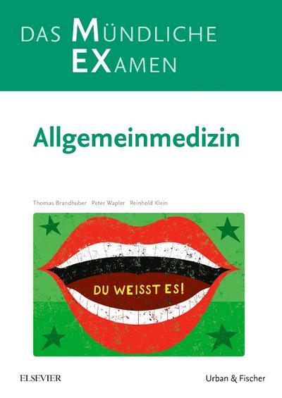 MEX Das Mündliche Examen - Allgemeinmedizin