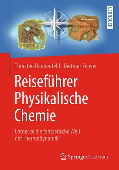 Reiseführer Physikalische Chemie