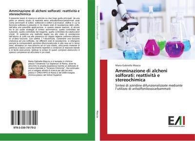 Amminazione di alcheni solforati: reattività e stereochimica