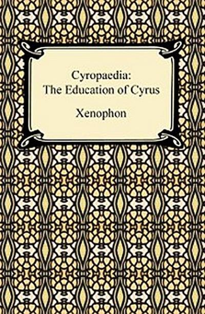 Cyropaedia: The Education of Cyrus
