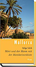 Lesereise Mallorca: Miró und der Mann mit der ...