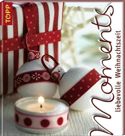 Moments-liebevolle Weihnachtszeit