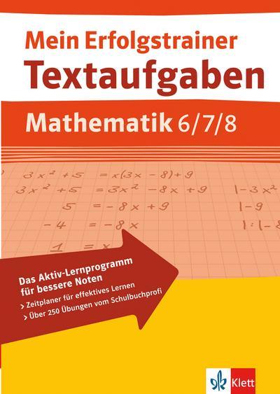 Textaufgaben Mathematik. 6.-8. Schuljahr