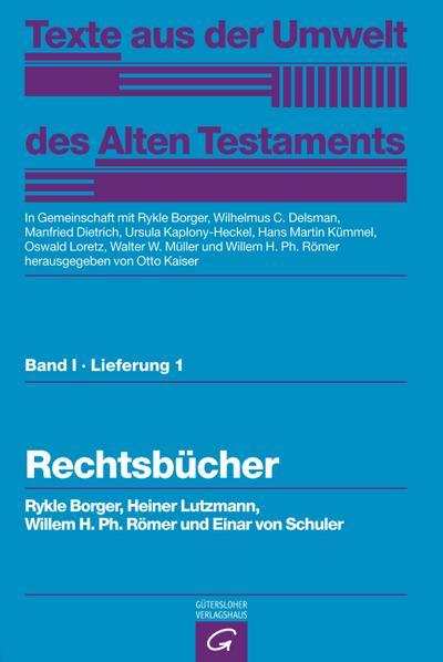 Rechts- und Wirtschaftsurkunden. Historisch-chronologische Texte. Rechtsbücher