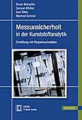 Messunsicherheit in der Kunststoffanalytik