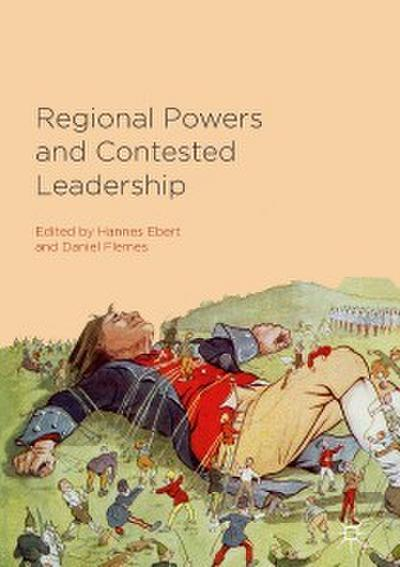 Regional Powers and Contested Leadership