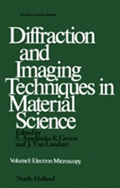 Diffraction and Imaging Techniques in Material Science P1