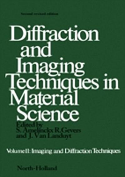 Diffraction and Imaging Techniques in Material Science P2