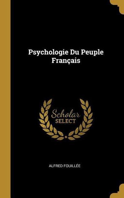 Psychologie Du Peuple Français