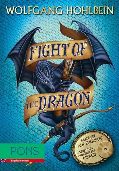 Fight of the Dragon: Buch mit Story zum Anhören (MP3-CD) von Hohlbein. Wolfgang (2011) Broschiert