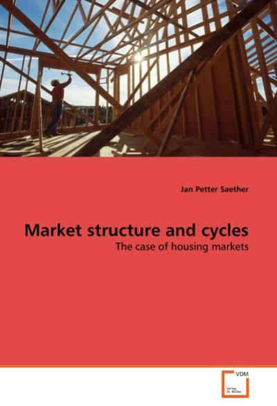 Market structure and cycles