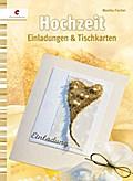Hochzeit; Einladungen &Tischkarten; Deutsch;  ...
