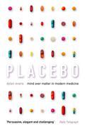 9780007394265 - Dylan Evans: Placebo: Mind over Matter in Modern Medicine - Livre