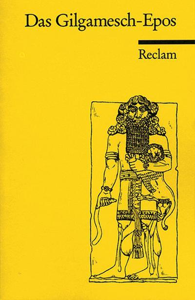 Das Gilgamesch-Epos.
