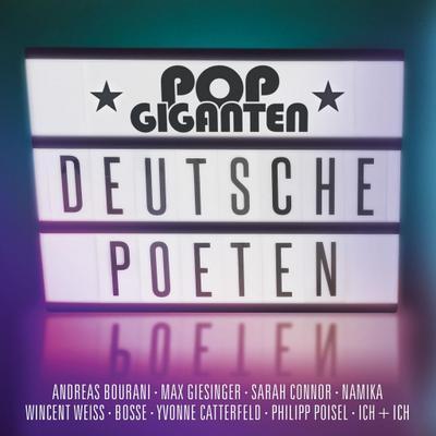 Pop Giganten - Deutsche Poeten