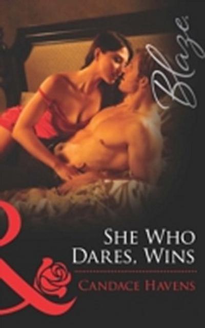 She Who Dares, Wins (Mills & Boon Blaze)