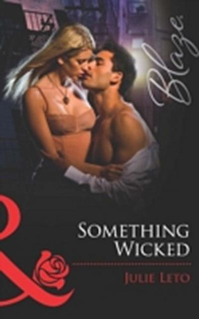 Something Wicked (Mills & Boon Blaze)
