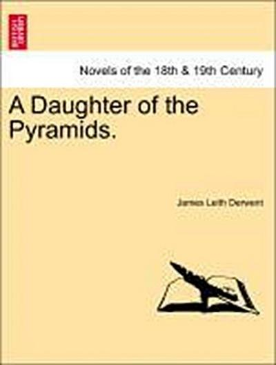A Daughter of the Pyramids.Vol. III.