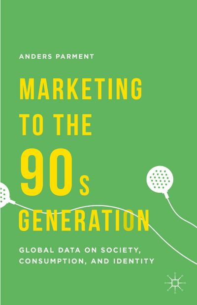 Marketing to the 90s Generation