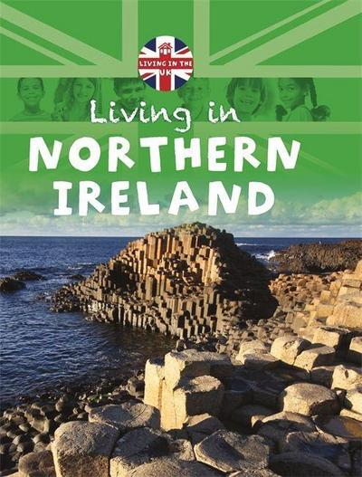 Living in the UK: Northern Ireland