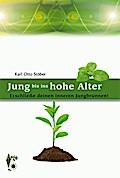 Jung bis ins hohe Alter
