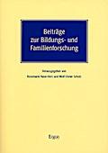 Beiträge zur Bildungs- und Familienforschung