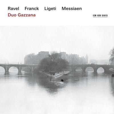 Ravel / Franck / Ligeti / Messiaen