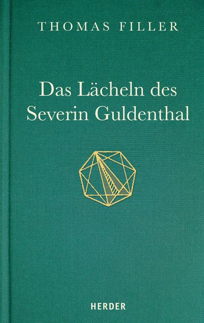 Das Lächeln des Severin Guldenthal