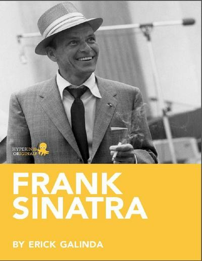 Frank Sinatra: A Biography