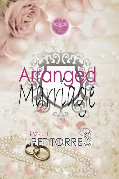 Arranged Marriage: Part I