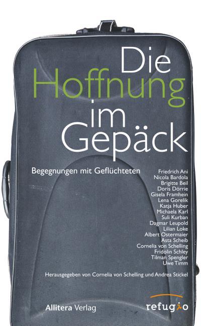 Die Hoffnung im Gepäck